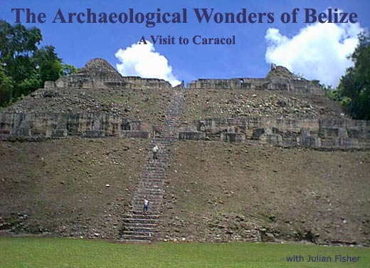 The Archaeological Wonders of Belize