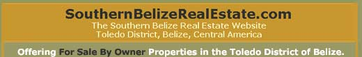 The Southern Belize Real Estate Website